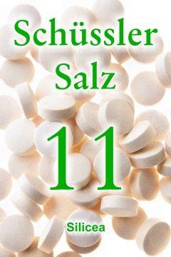 Schüssler Salz 11 Homöopathie Schüssler Salze Silicea