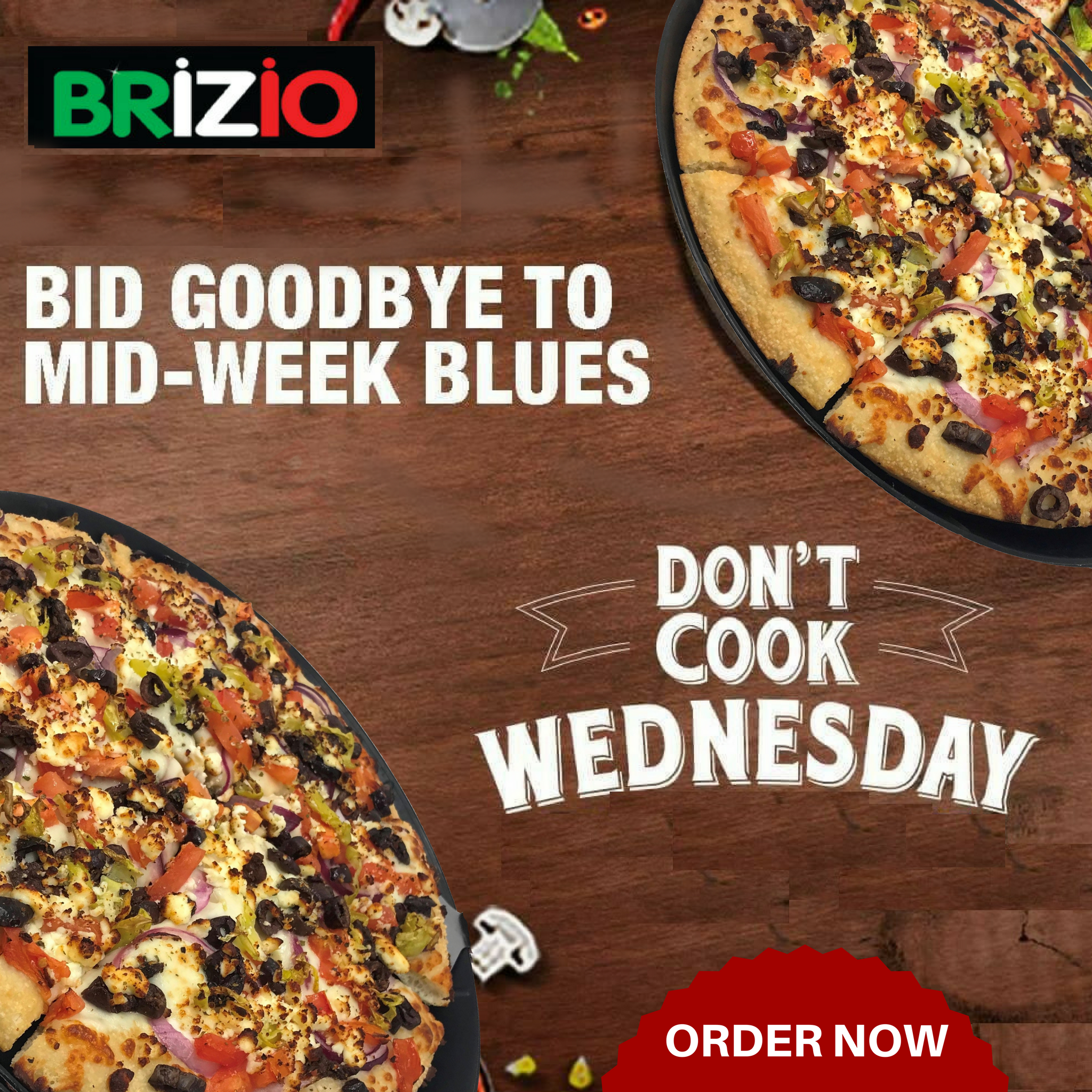 Wednesday Don T Cook Head To Brizio Pizza Order Online At Briziopizza Com Or Call Us At 949 951 7333 For De Good Pizza Pizza Restaurant Pizza Delivery