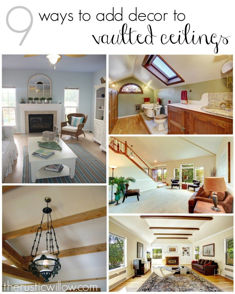 9 Ways To Add Decor To Vaulted Ceilings Vaulted Ceiling Decor Decor Home Remodeling