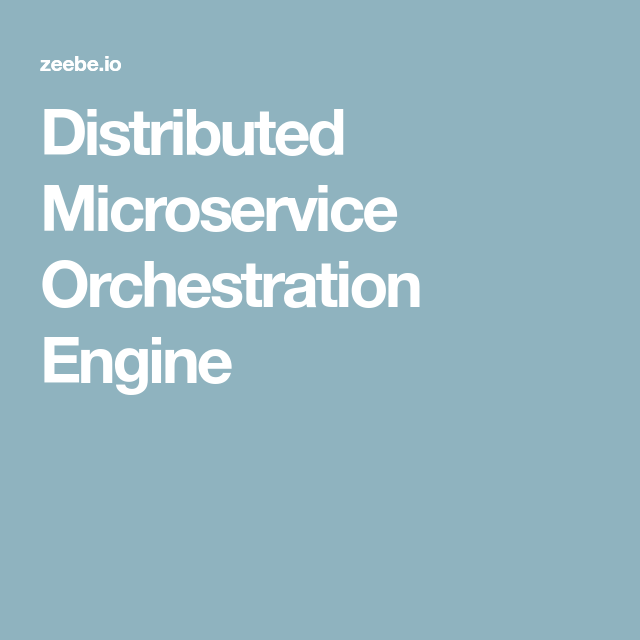 Distributed Microservice Orchestration Engine | Programming