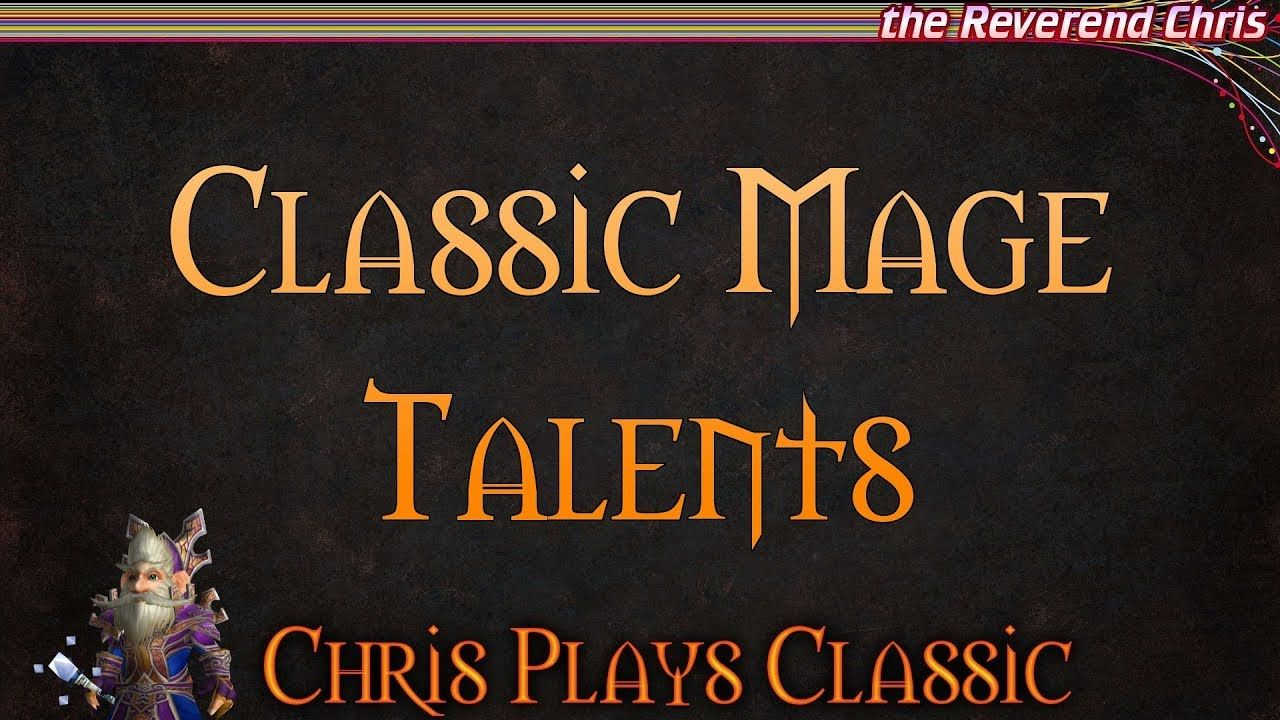Classic Wow Mage Talents Class Leveling Guide Overview Wow