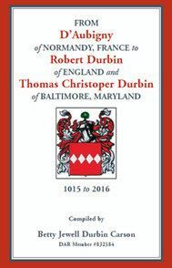 From D'Aubigny of Normandy, France to Robert Durbin of England and Thomas Christoper Durbin of Baltimore, Maryland