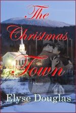 I'd So Rather Be Reading: Book Review: The Christmas Town by Elyse Douglas