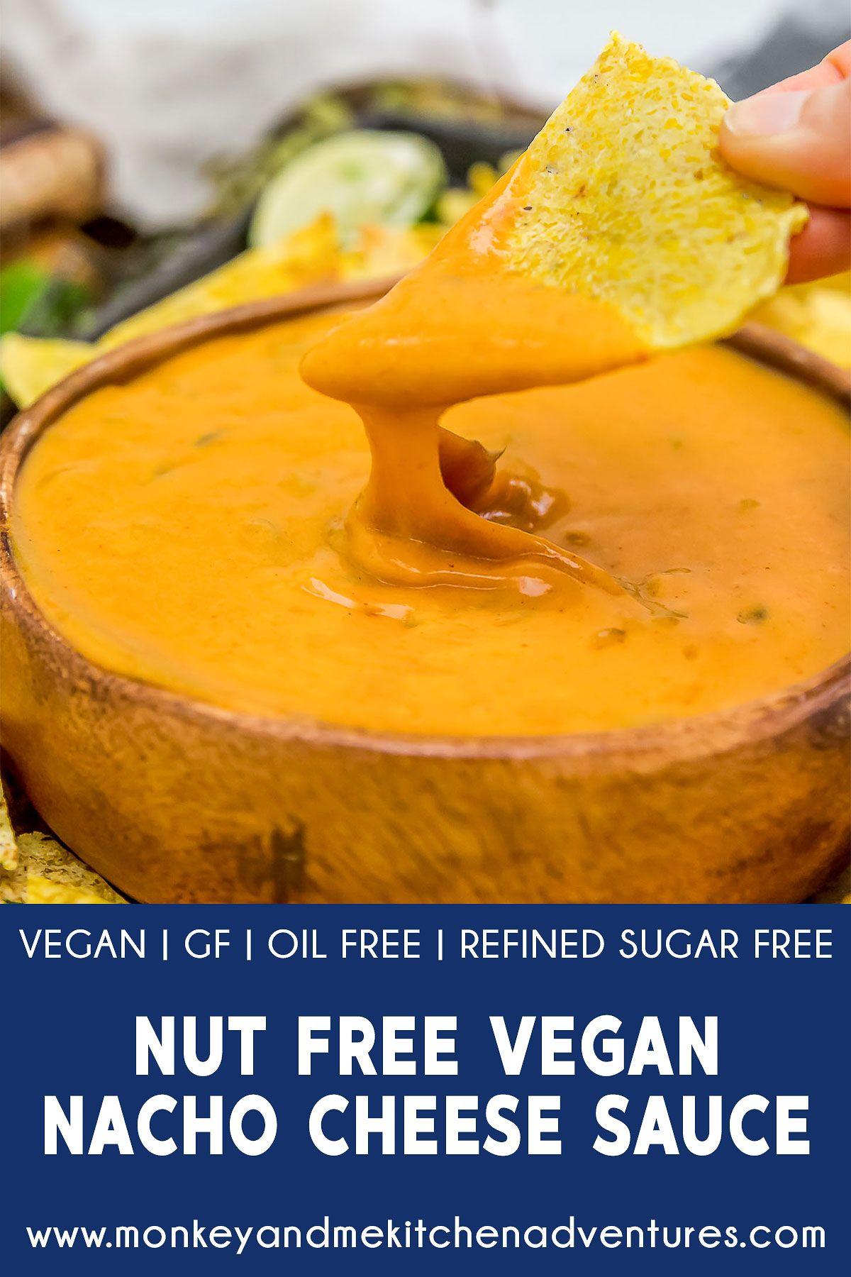 Nut Free Vegan Nacho Cheese Sauce Monkey And Me Kitchen Adventures Recipe Vegan Nachos Cheese Nacho Cheese Sauce Vegan Nachos
