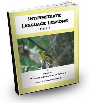 Intermediate Language Lessons - Part 2 (Grade 5)