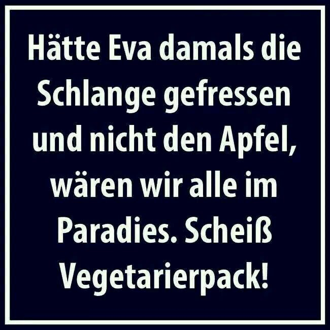Vegetarier | Sprüche | Funny, Funny picture quotes und Jokes quotes