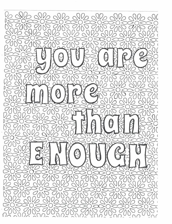 You Are More Than Enough Coloring Page Etsy Love Coloring Pages Quote Coloring Pages Coloring Pages