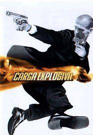 Carga Explosiva Hd 720p Dublado Filmes Posteres De Filmes Filmes Completos