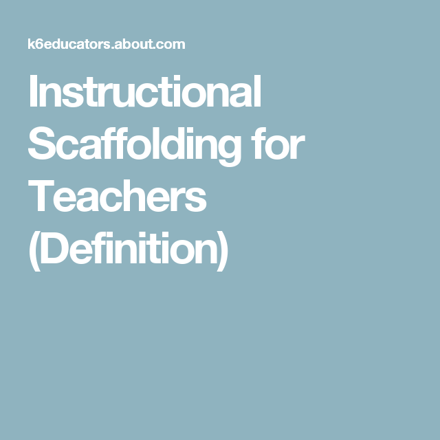 Scaffolding A Term For Instructional Delivery Epi 2