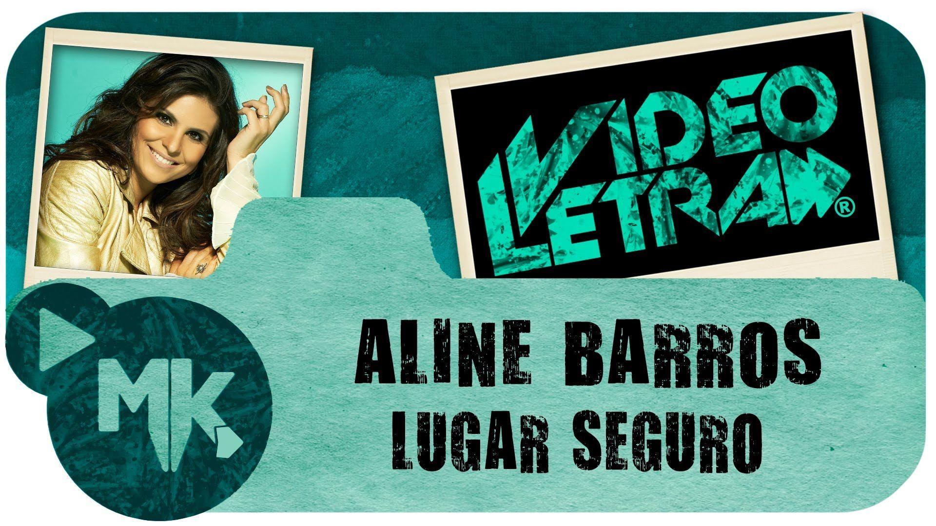 Aline Barros Lugar Seguro Video Da Letra Oficial Hd Mk Music