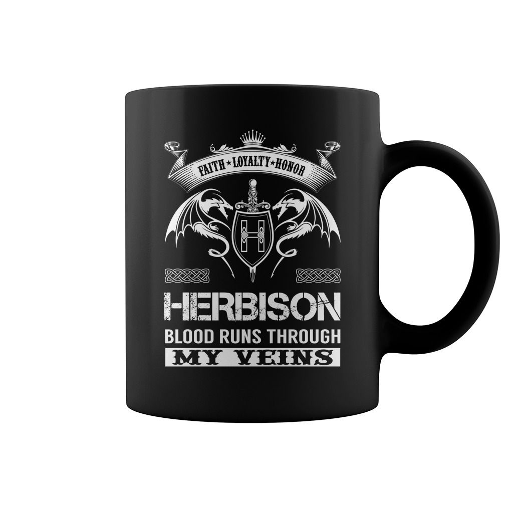 Faith Loyalty Honor HERBISON Blood Runs Through My Veins Name Mug #Herbison