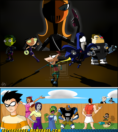 Teen Titans Meets Phineas And Ferb Why Because We Can I -2982