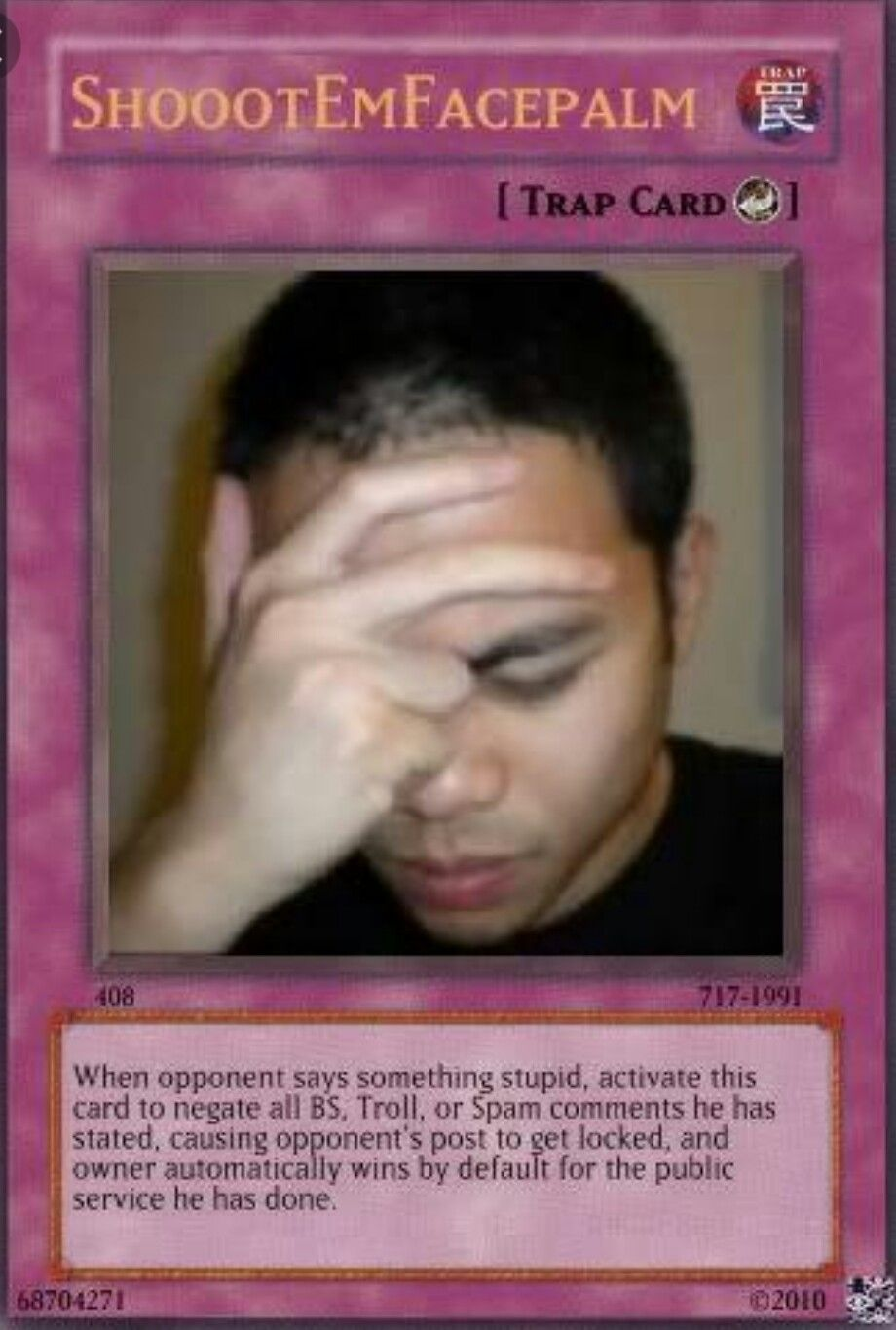 Shootemfacepalm Smh Funny Yugioh Cards Yugioh Cards Yugioh Trap Cards