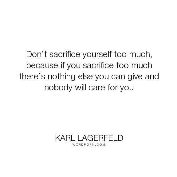Quotes Sacrifice Quotes Health Quotes Inspirational Be Yourself Quotes