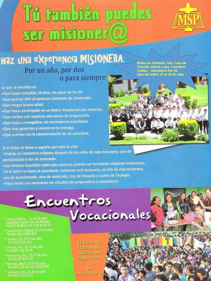 Retiro vocacional   del 21 al 24 de Julio en la casa de oración, silencio y paz. Carretera Celaya - Salvatierra Km. 28 Tel. (01 461) 61 20522.  (01 466) 1613040