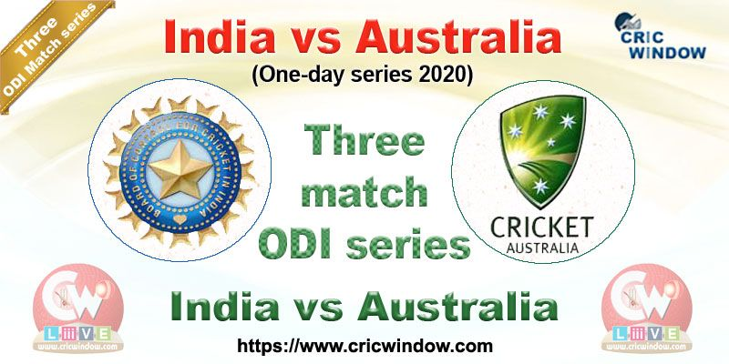 India Vs Australia Odi Tour Live Updates 2020 In 2020 Australia Tours Australia India