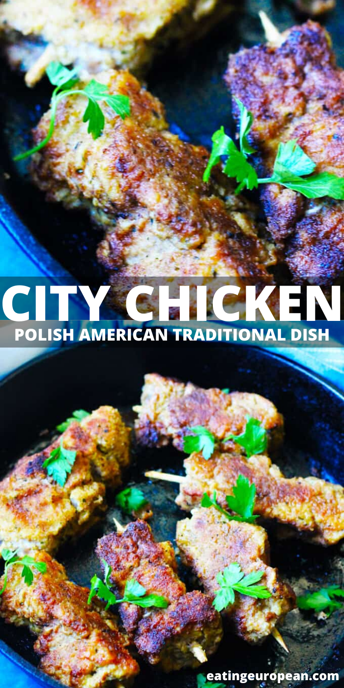 City Chicken Polish American Traditional Dish Eating European Recipe In 2020 City Chicken Best Chicken Recipes American Dishes
