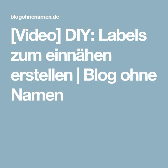 [Video Anleitung] DIY Labels zum einnähen erstellen