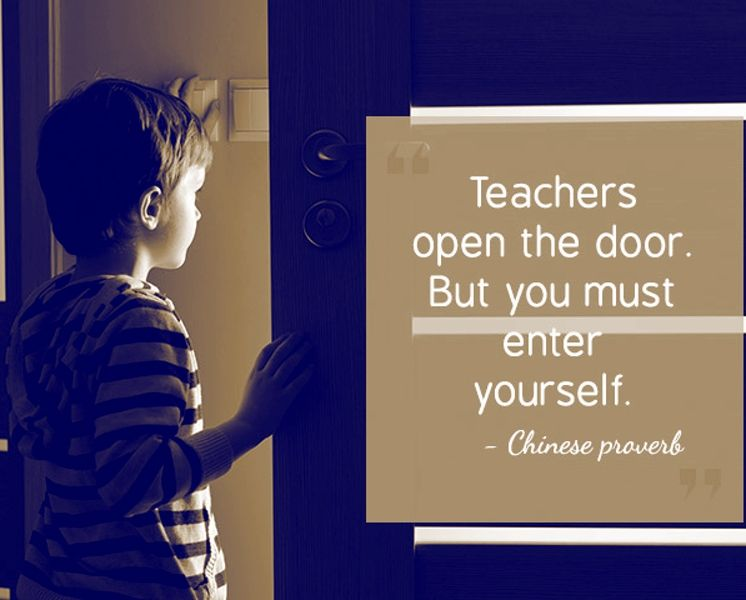 Teachers Open The Door But You Must Enter Yourself Chinese