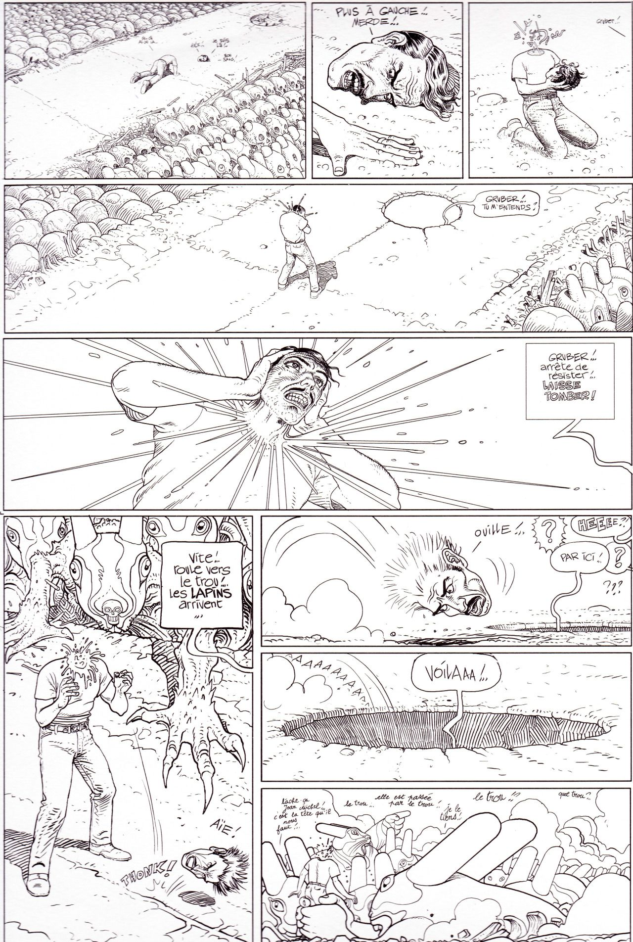 """""""Gruber! Do you hear me?… Gruber! Stop resisting!… GIVE UP!… Hurry! Roll to the hole! The rabbits are coming!…"""" Moebius - From """"Le Chasseur déprime"""" Stardom Editions, Paris 2008"""