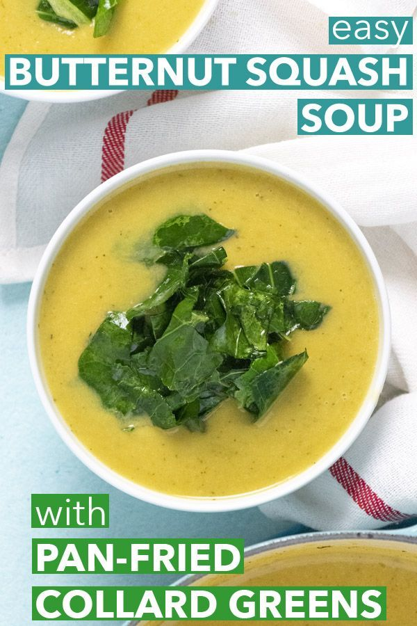 Easy Butternut Squash Soup Recipe with Pan-Fried Collard Greens #butternutsquashsoup This Easy Butternut Squash Soup is seriously the BEST, and it's totally dairy-free! Sauteed collard greens make this classic comfort food heartier and healthier. #butternutsquashsoup