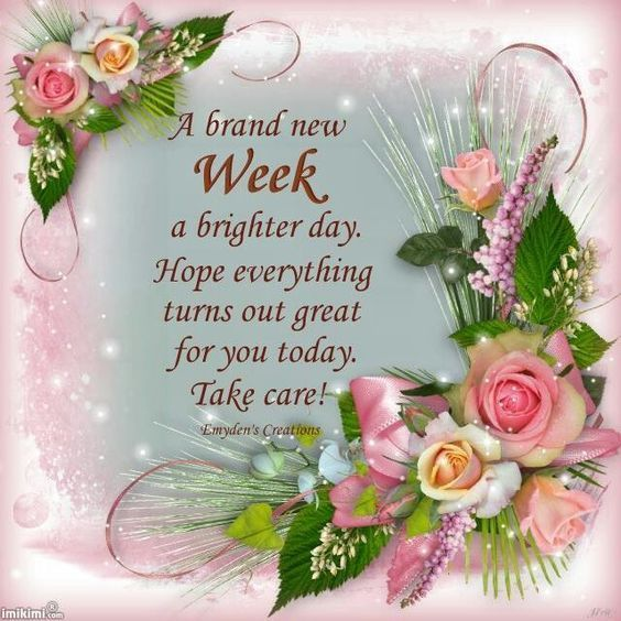 A Brand New Week A Brighter Day Monday Pinterest Morning
