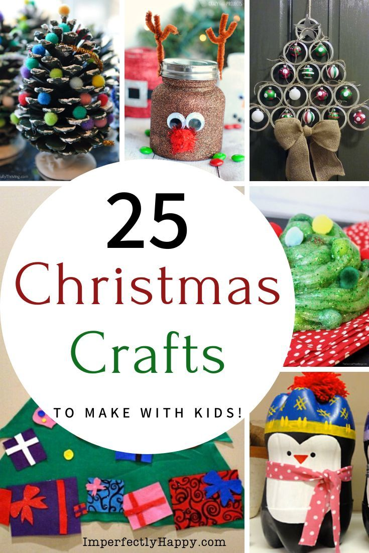 Christmas Crafts For The Whole Family The Imperfectly Happy Home Christmas Crafts Crafts For Kids Christmas Crafts To Make