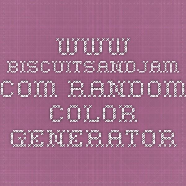 Www Biscuitsandjam Com Random Color Generator With Images