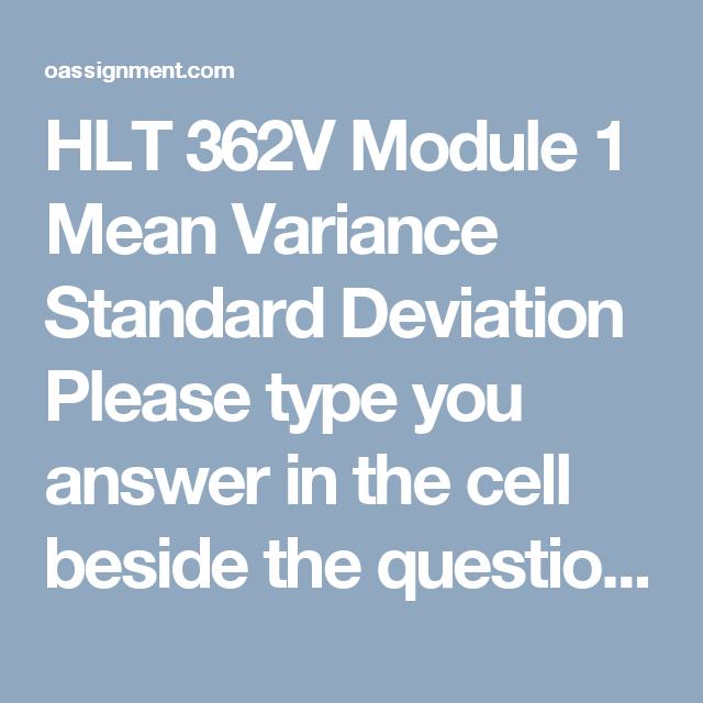 Hlt V Module  Mean Variance Standard Deviation Please Type You