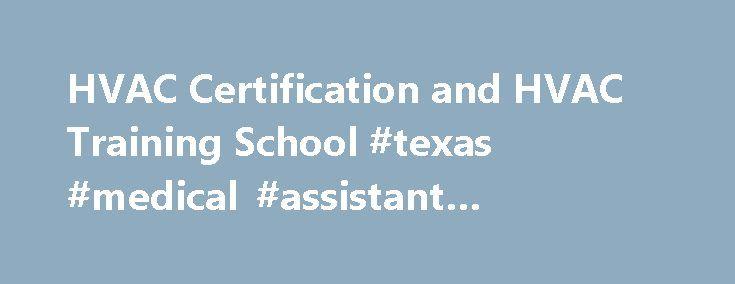 HVAC Certification and HVAC Training School #texas #medical ...