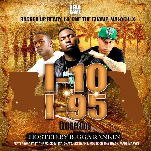Team Bigga Rankin Presents The I-10 To I-95 Mixtap...