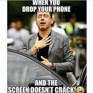 When You Drop Your Phone And The Screen Doesn T Break Funny Memes Funny Pictures Funny