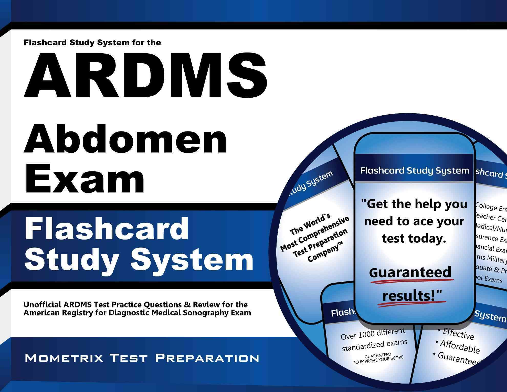 Flashcard study system for the ardms abdomen exam ardms test flashcard study system for the ardms abdomen exam ardms test practice questions review for xflitez Choice Image
