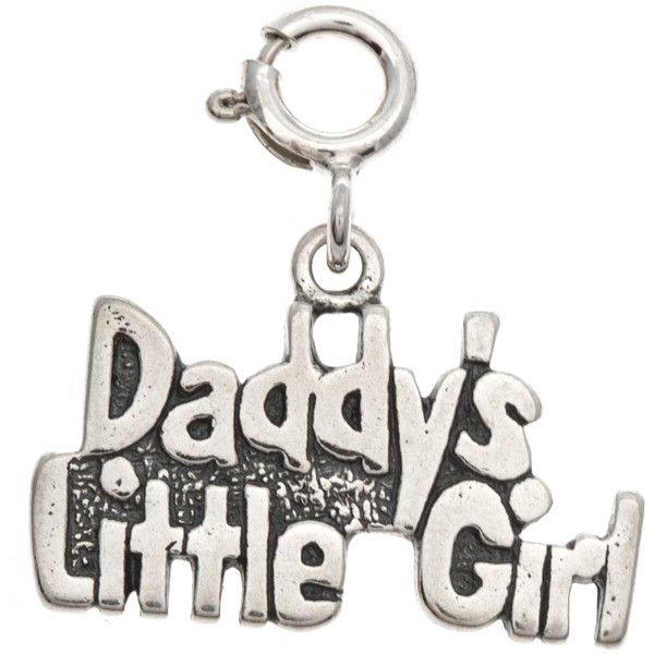 Sterling Silver Daddy S Little Girl Charm 100 Vef Liked On