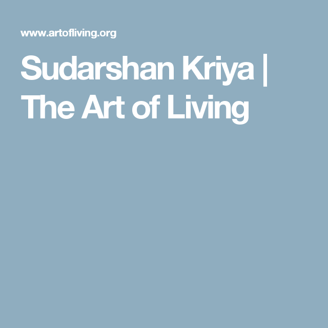 Sudarshan Kriya The Art Of Living Pranayama Pinterest