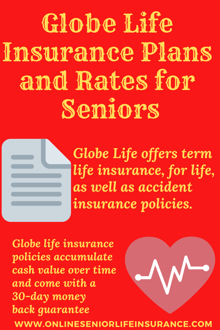 Globe LifeInsurancePlans and Rates for Seniors Consumers