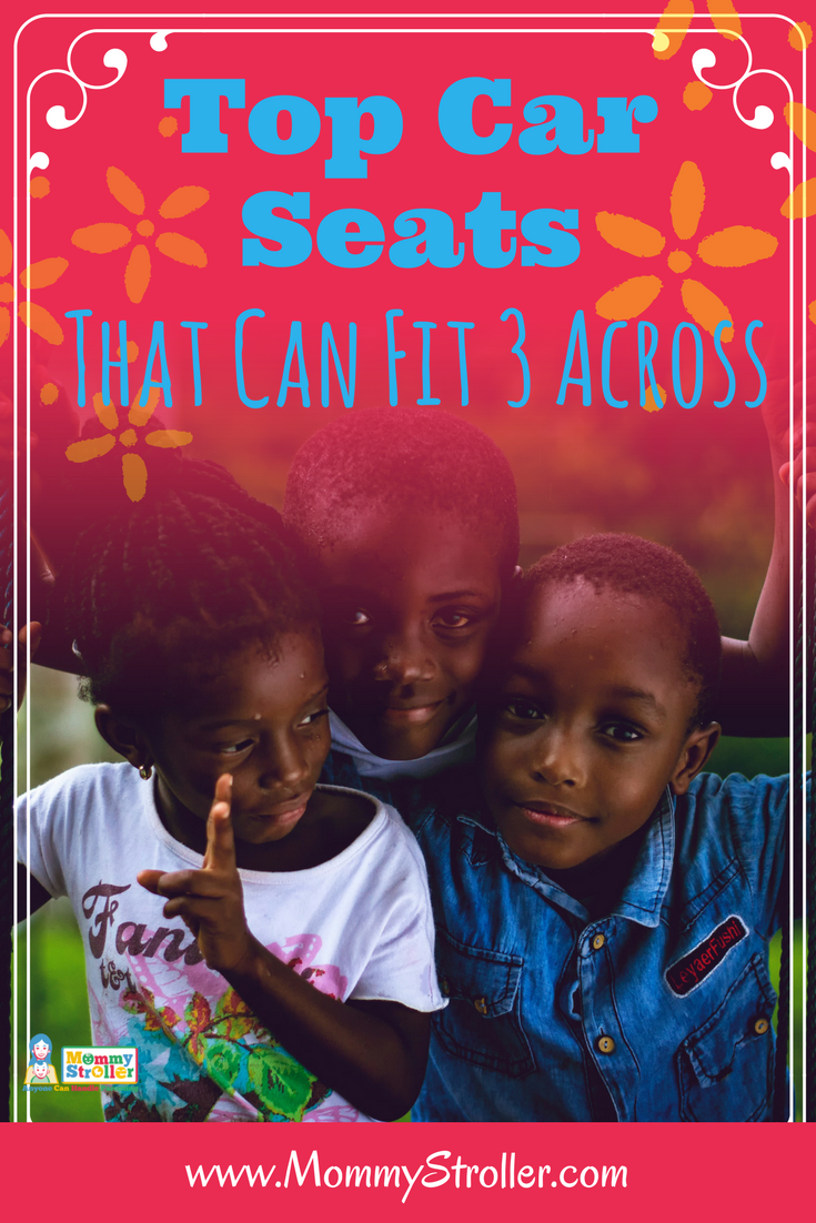 What Are the Best Car Seats to Fit Three Across   Car seats and Car ...