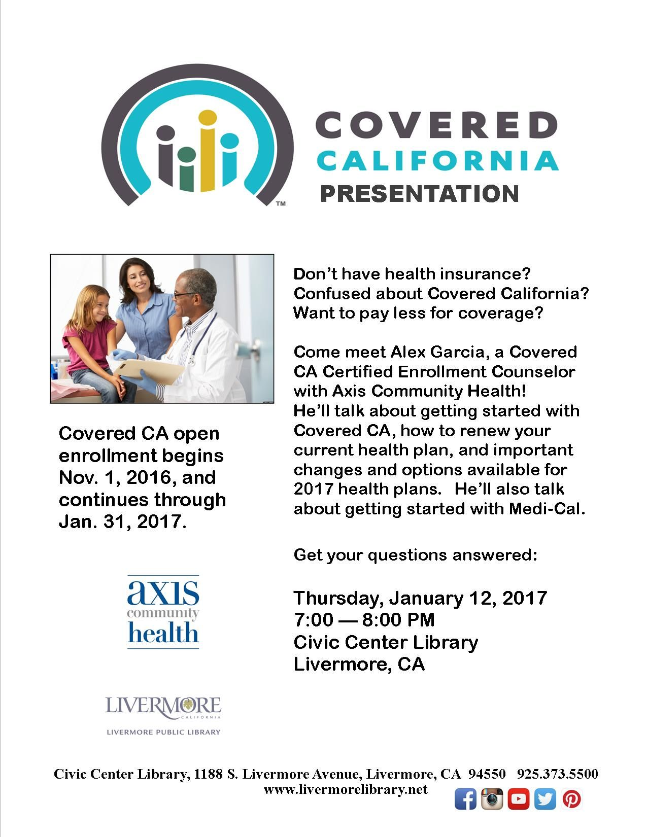 1 12 2017 7 8pm Covered California Presentation Don T Have Health Insurance Confused About Options Health Insurance Options Medical Insurance How To Plan