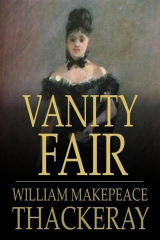Vanity Fair Vanity Fair Book Worth Reading Contemporary Novels