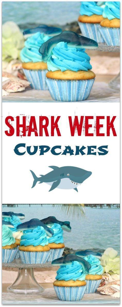 Shark Week Cupcakes - Food Fun & Faraway Places