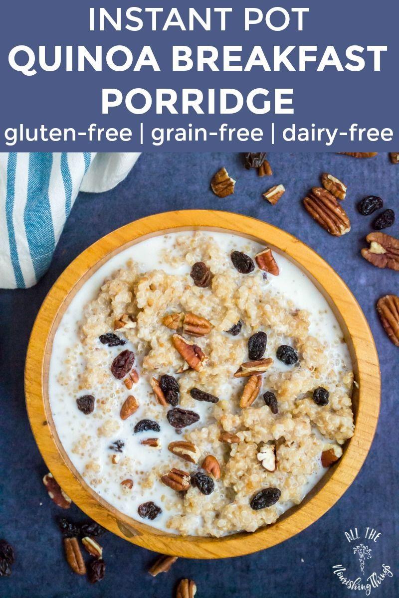 This soaked Instant Pot Quinoa Breakfast Porridge is a gluten-free, grain-free dairy-free breakfast