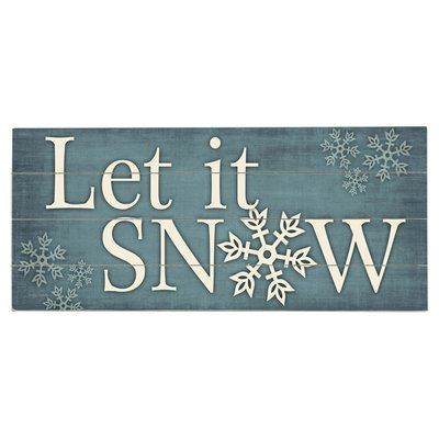 Artehouse LLC Let It Snow Graphic Art Print Multi-Piece Image on Wood