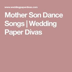 100 Beloved Mother Son Dance Songs