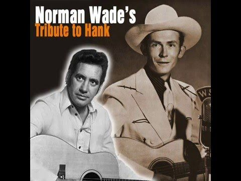 Norman Wade - Thanks To Hank