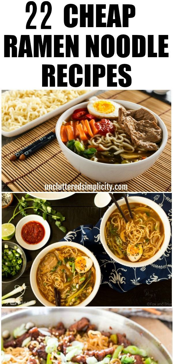 Noodles Recipes Looking For Some Cheap Delicious Easy To Make Ramen Noodle Recipes Cheapfood Ramen Noodle Recipes Ramen Dinner Recipes Easy Ramen