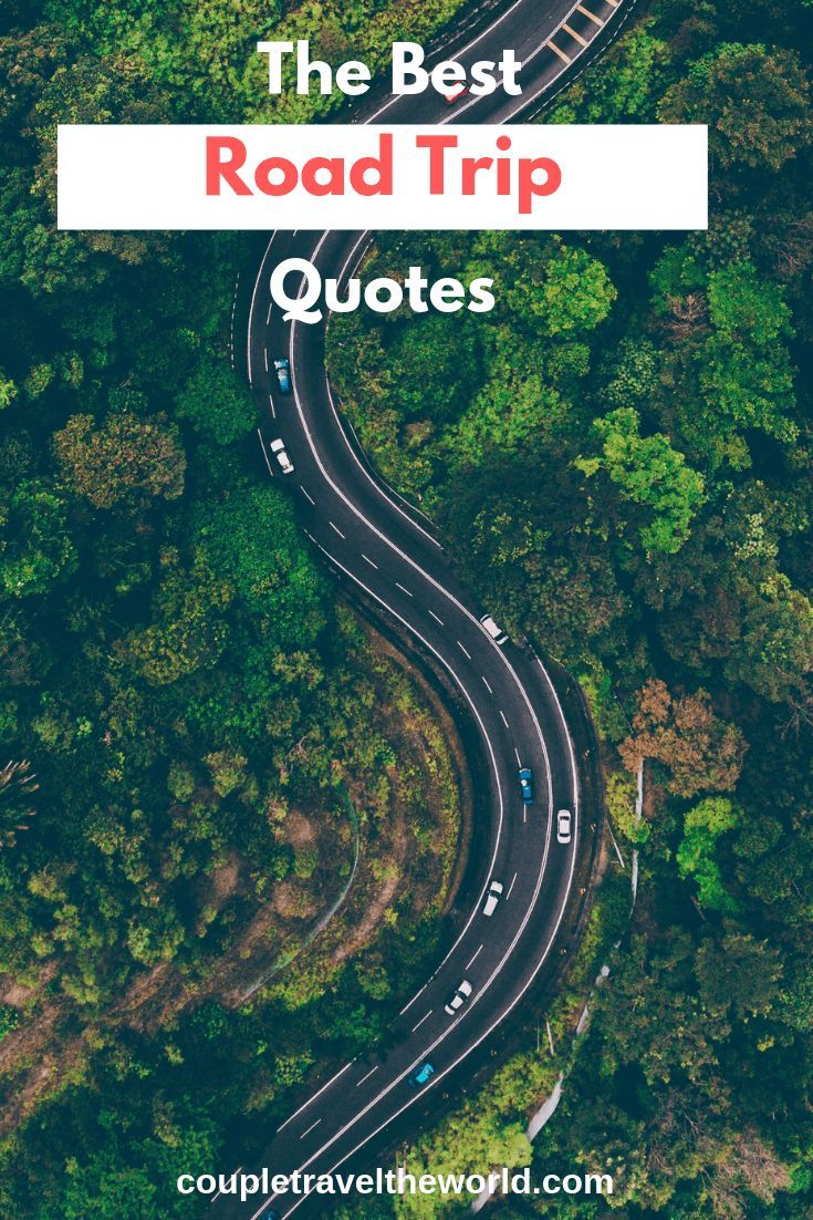150+ Road Trip Quotes to use for inspiring Instagram