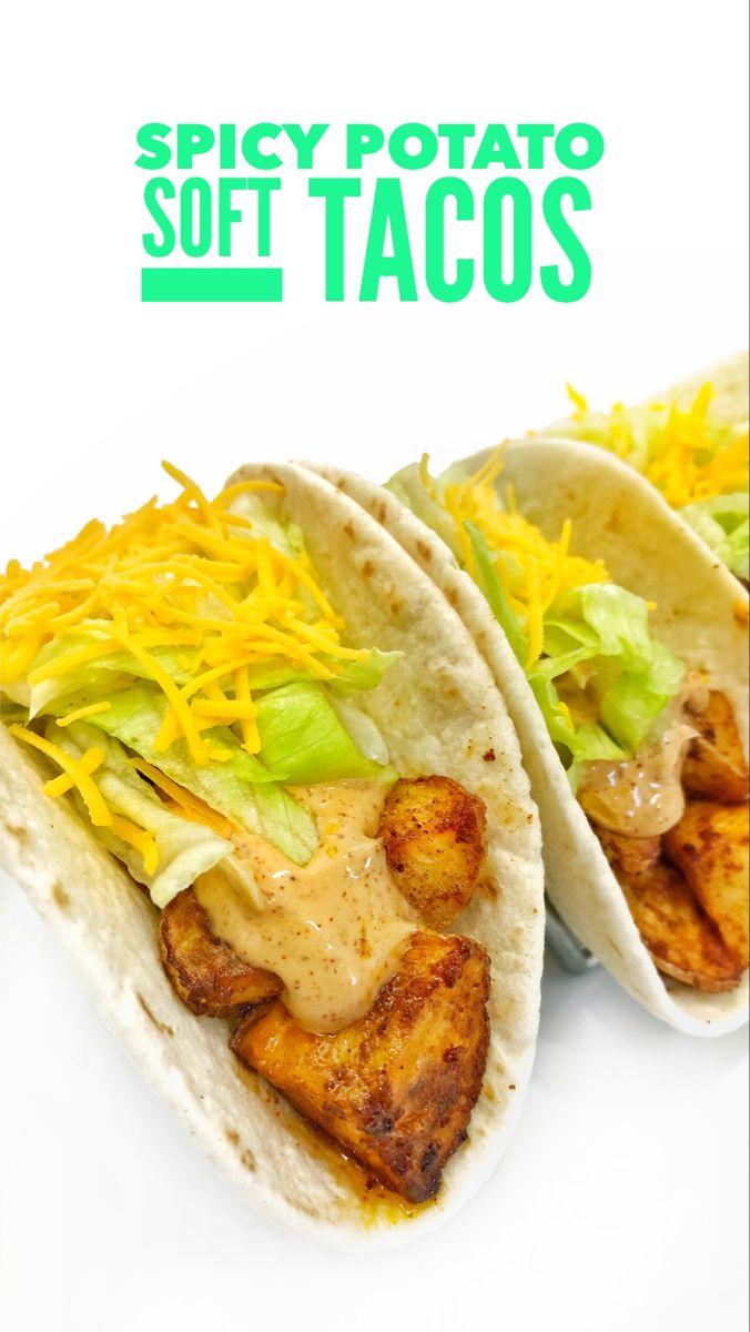 Spicy Potato Soft Tacos In 2020 Potato Tacos Veggie Recipes Soft Tacos