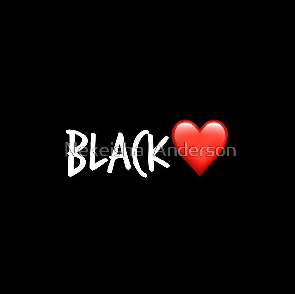 BLACKLOVE  by Nekeisha  Anderson | Redbubble
