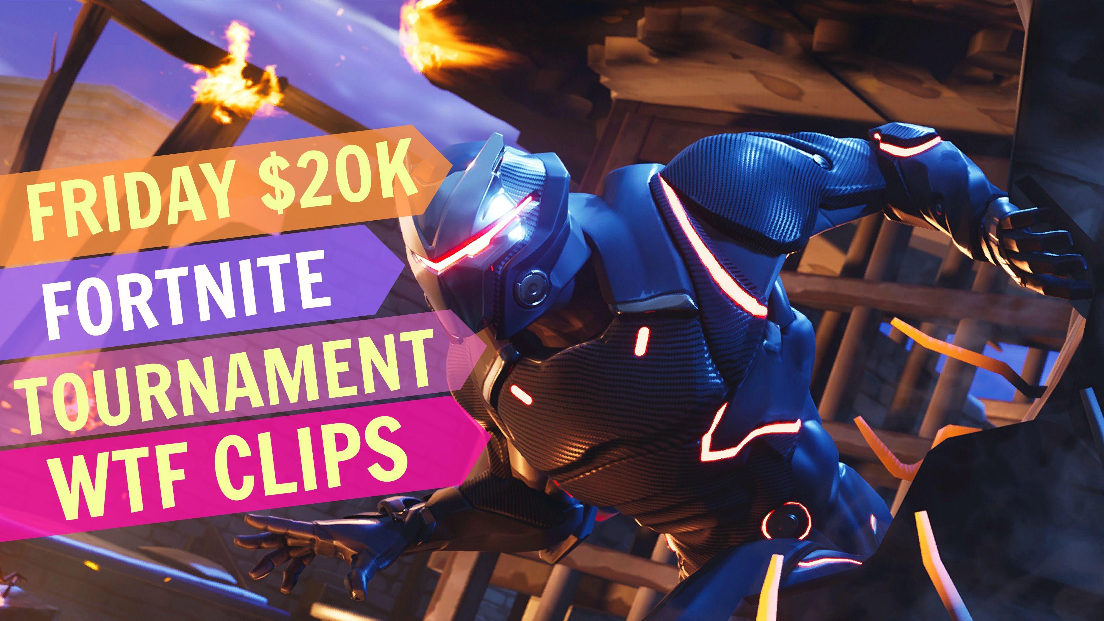 Friday 20k Fortnite Tournament Clips | Fortnite Clips
