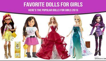 Favorite Dolls for Girls